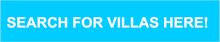 search for villas here
